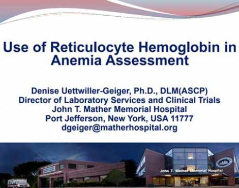 Use of reticulocyte hemoglobin in anemia assessment