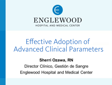 Effective Adoption of Advanced Clinical Parameters